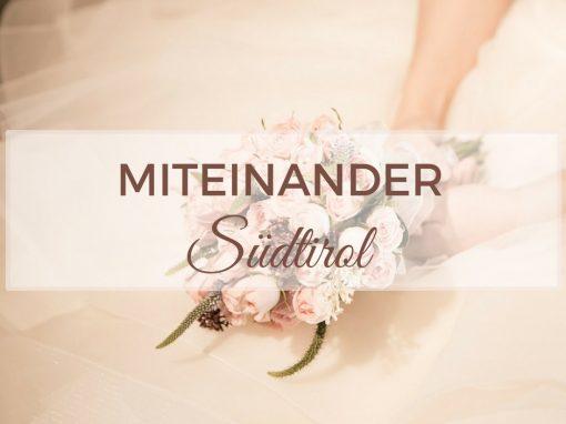 Miteinander – Freie Trauungen Südtirol / Heiraten in Südtirol / Hochzeitsredner